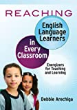 Reaching English Language Learners in Every Classroom, Debbie Arechiga, 1596672196