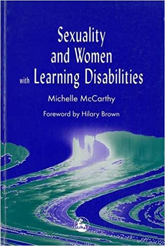 Sexuality and Women with Learning Disabilities: Michelle