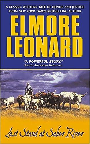 Elmore Leonard - Last Stand at Saber River