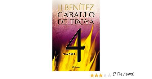 Nazaret. Caballo de Troya 4 eBook: J.J. Benítez: Amazon.es: Tienda ...