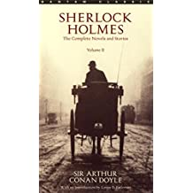 Sherlock Holmes: The Complete Novels and Stories Volume II: 2