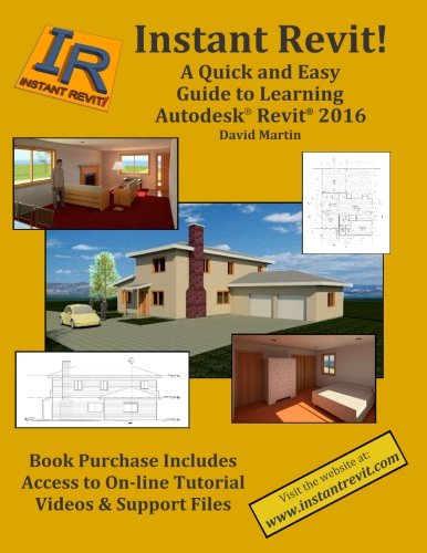 Download Instant Revit!: A Quick and Easy Guide to Learning Autodesk® Revit® 2016 ebook