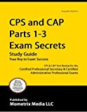 CAP Exam Secrets Study Guide: CAP Test Review for the Certified Administrative Professional Exam