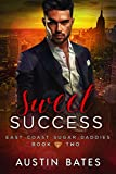 Sweet Success (East Coast Sugar Daddies Book 2)
