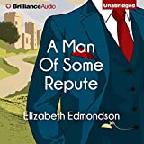 A Man of Some Repute: A Very English Mystery, Book 1