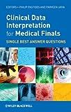 Clinical Data Interpretation for Medical Finals, Maureen O'Hara, 0470659882