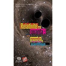 Relativité et Quanta : une nouvelle révolution scientifique… (Le collège t. 23) (French Edition)