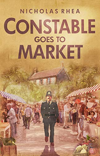 Constable Goes to Market (The Constable Files) by [Rhea, Nicholas]