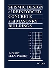 SEISMIC DESIGN OF REINFORCED CONCRETE AND MASONRY BUILINGS