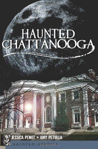 Haunted Chattanooga (Haunted America)