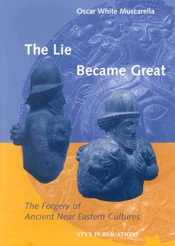 The Lie Became Great (Studies in the Art and Archaeology of Antiquity) by Brill