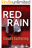 Red Rain: Clouds Gathering: (Red Rain Series #1)