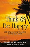 Think and Be Happy, Shadonna Richards, 0741457032