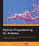 Read Online Python Programming for Arduino Doc