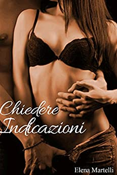 Chiedere Indicazioni Edizione Italiana Italian Edition