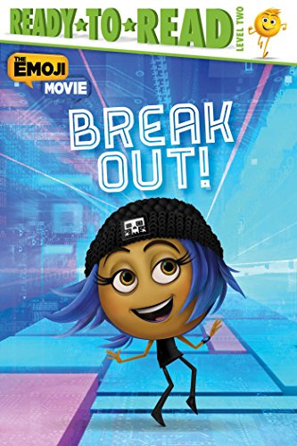 Break Out! (The Emoji Movie) by Simon Spotlight