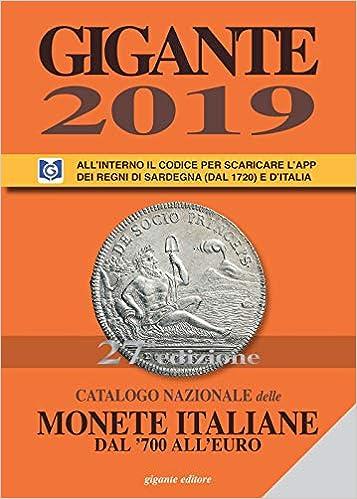 e708d71bef Catalogo nazionale delle monete italiane dal '700 all'euro - Fabio Gigante  - Libri