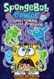 img - for SpongeBob Comics: Book 3: Tales from the Haunted Pineapple book / textbook / text book