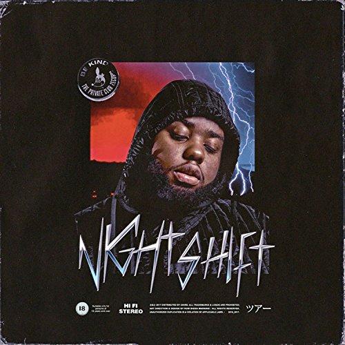 Night Shift [Explicit]