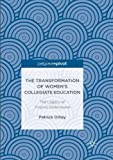 img - for The Transformation of Women's Collegiate Education: The Legacy of Virginia Gildersleeve book / textbook / text book
