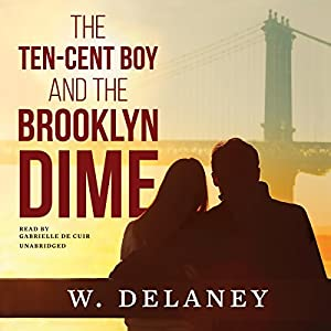 The Ten-Cent Boy and the Brooklyn Dime Audiobook