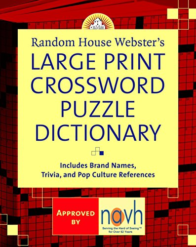 - Random House Webster's Large Print Crossword Puzzle Dictionary