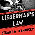 Lieberman's Law: The Abe Lieberman Mysteries   Stuart M. Kaminsky
