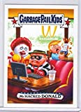 2017 WACKY PACKAGES/GARBAGE PAIL KIDS TRUMPOCRACY 1ST 100 DAYS ''McHACKED DONALD'' #120 LIMITED EDITION
