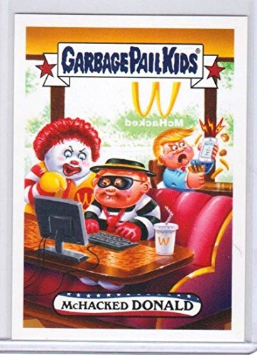 2017 WACKY PACKAGES/GARBAGE PAIL KIDS TRUMPOCRACY 1ST 100 DAYS ''McHACKED DONALD'' #120 LIMITED EDITION by Topps