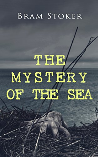 THE MYSTERY OF THE SEA: Historical Thriller Set on the Shores of Scotland with Buried Treasure, Intrigue & Lady in Distress