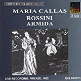 Maria Callas: Rossini - Armida (Florence 1952)