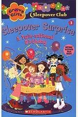 Groovy Girls Sleepover Club #3:: Sleepover Surprise: A Twin-sational Birthday Paperback