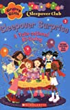Sleepover Surprise, Robin Epstein, 0439814332