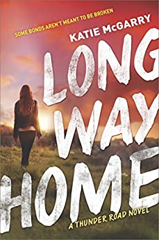 Long Way Home (Thunder Road) by [McGarry, Katie]