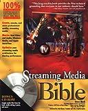 Streaming Media Bible, Steve Mack, 0764536508