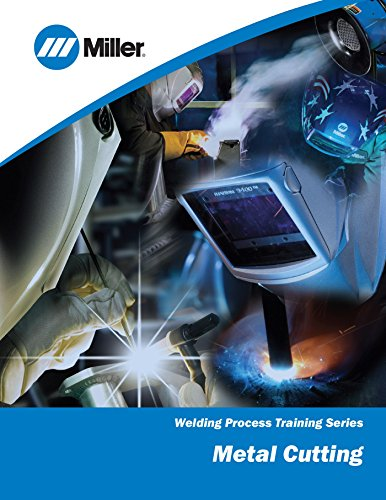 Metal Cutting: Welding Process Training Series