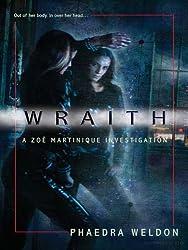 Wraith (Zoe Martinique, Book 1) (A Zoe Martinique Investigation)