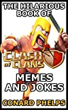 The Hilarious Book Of Clash Of Clans Memes And Jokes