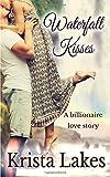Waterfall Kisses: A Billionaire Love Story
