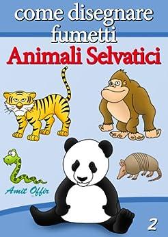 Disegno per Bambini: Come Disegnare Fumetti - Animali
