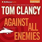 Against All Enemies | Tom Clancy,Peter Telep