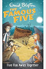 Five Run Away Together: 3 (The Famous Five Series) Paperback