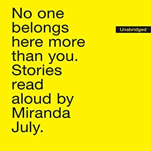 No One Belongs Here More Than You Audiobook