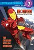 Iron Man, Armored Adventures: The Crimson Dynamo Returns! (Step-into-Reading, Step 3)