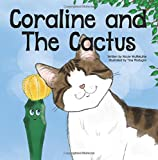 Coraline and The Cactus
