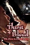 Thirst 4 Blood: Episode 2: Devil In A Blue Dress