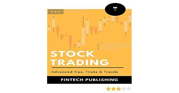 Amazon com: Stock Trading: Advanced Tips, Tricks & Trends