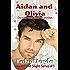 Love at First Slight: Aidan and Olivia's Story