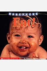 Baby Faces: Eat! Board book