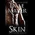 Skin (Broken But ... Mending Book 1)